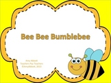 Bee Bee Bumble Bee: a song for teaching ta/ti-ti and so-mi & la