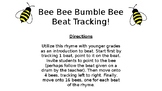 Bee Bee Bumblebee Beat Tracking