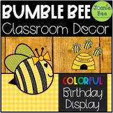 Bee Birthday Display