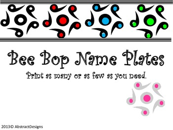 Bee Bop Name Plates