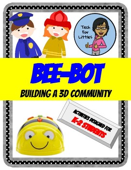 Bee Bot Building a 3D Community