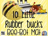 Bee-Bot Mat: 10 Little Rubber Ducks
