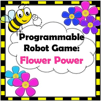 Programmable Robot Game: Flower Power - Makerspace