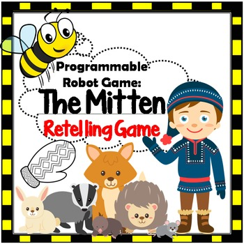 Programmable Robot Game: The Mitten Retelling Game - Makerspace