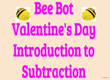 Bee Bot Valentine's Day Introduction to Subtraction 0-5