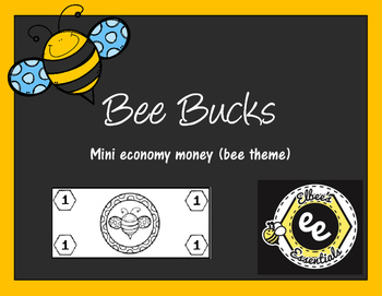 Bee Bucks