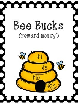 Bee Bucks- reward money