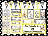 Bee Calendar set and Classroom Decorations