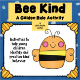 """BEE KIND"" ~ A Golden Rule Activity (with worksheets)"