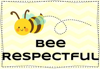 Bee Kind, Respectful, and Responsible