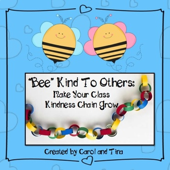 """Bee"" Kind to Others: Make Your Class Kindness Chain Grow"