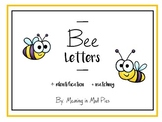 Bee Letters and Letter Matching
