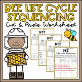 Bee Life Cycle Activity Sequencing & Writing Worksheets Differentiated