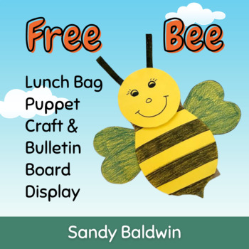 Free Bee Lunch Bag Puppet Craft and Bulletin Board Display