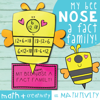Bee Mathtivity - Bee Nose Fact Families {Addition Subtraction}