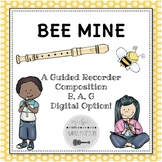 Bee Mine: A BAG Recorder Composition for Elementary Music