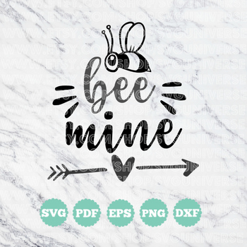 Bee Mine (Be Mine) | SVG Vinyl Cutting Files - Dxf - Eps - SVG - Pdf