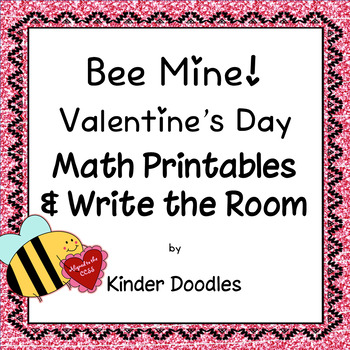Bee Mine! Math Printables & Write the Room ~ Aligned to the CCSS!