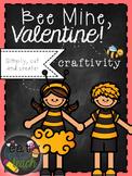 Valentine's Day Craftivity (Bee Mine Edition)