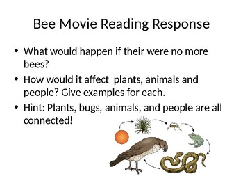 Bee Movie Reading Response & Intro to Photosynthesis