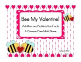 Bee My Valentine!  Addition and Subtraction Game