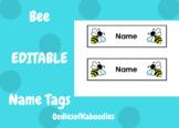 Bee Name Tag EDITABLE FREEBIE!