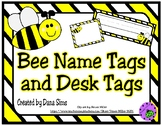 Bee Name Tags and Desk Tags