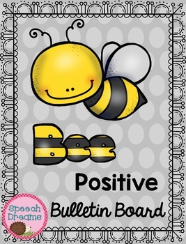 Bee Positive Bulletin Board {Character Skills Quotes Guidance Counseling}