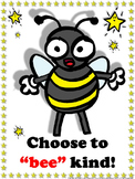 Bee Poster: Choose to Bee Kind Poster for Students - Superstars Theme
