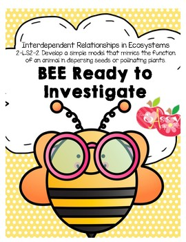 Bee Ready to Investigate   Bees 2-LS2-2 Polination Science NGSS QR Codes - 2nd G