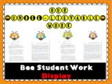 Bee Student Work Display