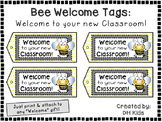 Bee Tags - Welcome to your new Classroom - Welcome Tags  -