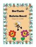 Bee-Tastic Bulletin Board
