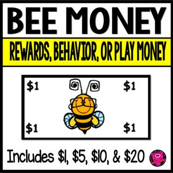 Dramatic Play Rewards and Behavior BEES Money