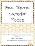 Bee Theme Calendar Pieces