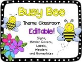 Bee Theme Classroom {Editable!}