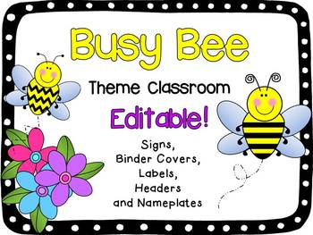 Bee Theme Classroom:  Signs, Labels, Binder Covers, and Mo