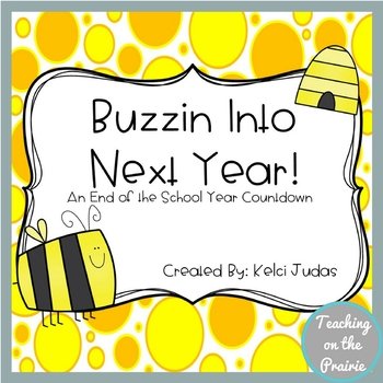 Bee Theme End of Year Countdown