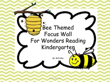 Bee Theme Focus Wall Wonders Kindergarten Units 2 & 3