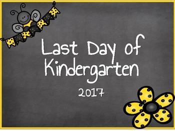 Bee Theme Last Day of School Poster Kindergarten