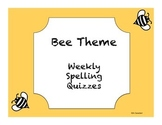 Bee Theme Spelling Quiz