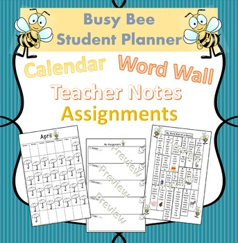Bee Theme Planner for Improved Teacher/Student/Parent Comm