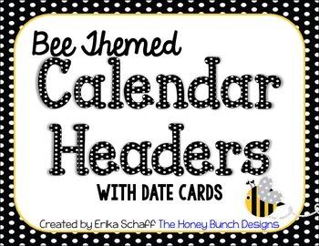 Bee Themed Calendar Headers