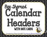 Bee Themed Calendar Headers