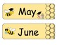 Bee Themed Months