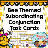 Bee Themed Subordinating Conjunction Task Cards