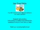 Bee True/False {Determining if addition/subtraction equati