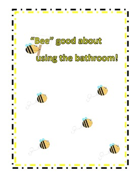 """Bee"" Wise About Using the Bathroom - Bathroom Management Program"