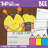 Spring Writing Activities - Bee Writing with Topper