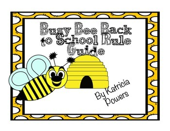 Bee Your Best First Day of School Rules Guide
